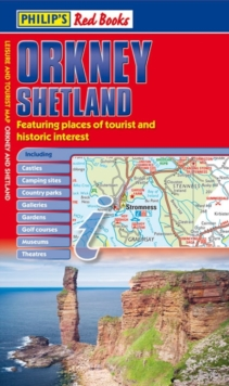 Philip's Orkney and Shetland : Leisure and Tourist Map, Paperback Book