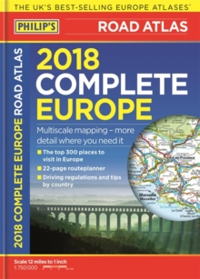 Philip's 2018 Complete Road Atlas Europe : (A4 with practical 'flexi' cover), Paperback Book
