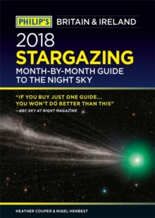Philip's 2018 Stargazing Month-by-Month Guide to the Night Sky Britain & Ireland, Paperback Book