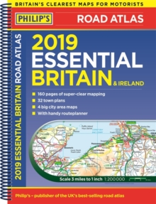 Philip's 2019 Essential Road Atlas Britain and Ireland - Spiral A4 : (Spiral binding), Spiral bound Book
