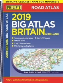 Philip's 2019 Big Road Atlas Britain and Ireland - Spiral : (Spiral binding), Spiral bound Book