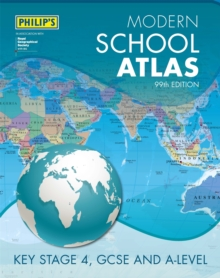 Philip's Modern School Atlas 99th Edition, Hardback Book