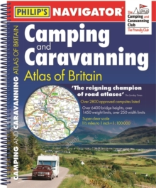 Philip's Navigator Camping and Caravanning Atlas of Britain: Spiral 3rd Edition, Spiral bound Book