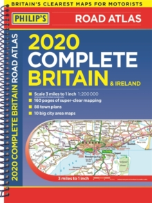 2020 Philip's Complete Road Atlas Britain and Ireland : (A4 Spiral Binding), Spiral bound Book