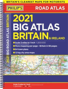 2021 Philip's Big Road Atlas Britain and Ireland : (A3 Spiral binding), Spiral bound Book