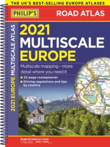 2021 Philip's Multiscale Road Atlas Europe : (A4 Spiral binding), Spiral bound Book