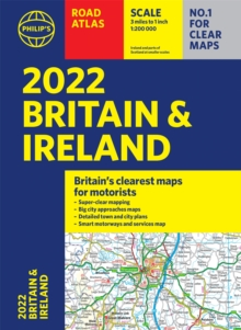 2022 Philip's Road Atlas Britain and Ireland : (A4 Paperback), Paperback / softback Book