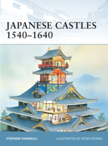 Japanese Castles 1540 1640, PDF eBook
