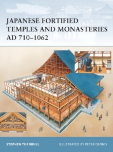 Japanese Fortified Temples and Monasteries AD 710 1602, PDF eBook