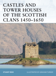 Castles and Tower Houses of the Scottish Clans 1450 1650, PDF eBook