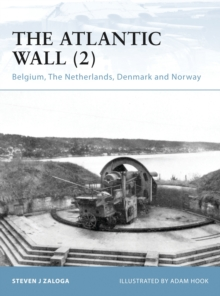 The Atlantic Wall (2) : Belgium, The Netherlands, Denmark and Norway, PDF eBook