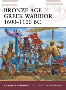 Bronze Age Greek Warrior 1600-1100 BC, Paperback / softback Book