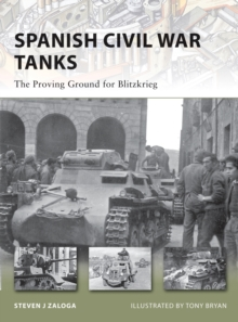 Spanish Civil War Tanks : The Proving Ground for Blitzkrieg, PDF eBook