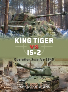 King Tiger vs IS-2 : Operation Solstice 1945, PDF eBook
