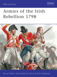 Armies of the Irish Rebellion 1798, Paperback Book