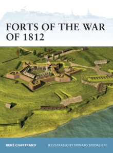 Forts of the War of 1812, PDF eBook