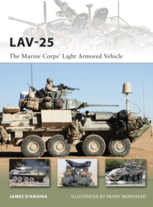 Lav-25 : The Marine Corps' Light Armored Vehicle, Paperback Book