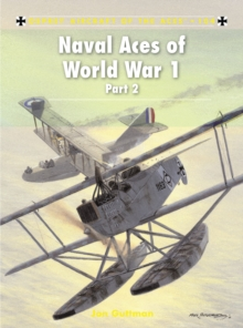 Naval Aces of World War 1 part 2, Paperback / softback Book