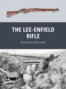 The Lee-Enfield Rifle, Paperback / softback Book