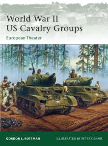 World War II US Cavalry Groups : European Theater, Paperback Book