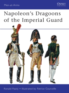 Napoleon s Dragoons of the Imperial Guard, PDF eBook