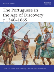 The Portuguese in the Age of Discovery c.1340 1665, PDF eBook