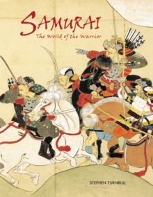 Samurai : The World of the Warrior, EPUB eBook