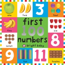 First 100 Numbers : First 100 Board Book, Board book Book