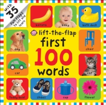 First 100 Words : First 100 Lift The Flap, Hardback Book