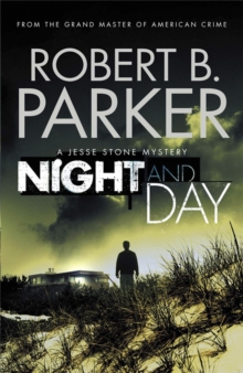 Night and Day : A Jesse Stone Mystery, Paperback Book