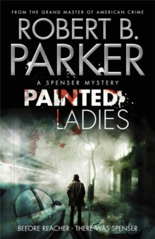 Painted Ladies (A Spenser Mystery), Paperback Book