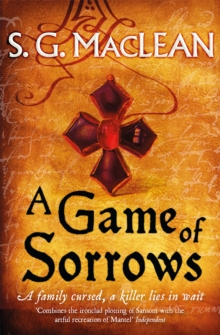 A Game of Sorrows : Alexander Seaton 2, Paperback / softback Book