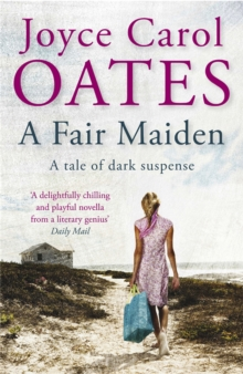A Fair Maiden : A dark novel of suspense, Paperback / softback Book