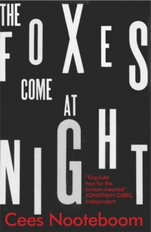 The Foxes Come at Night, Paperback Book