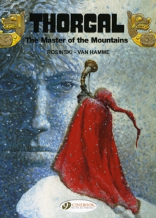 Thorgal : The Master of the Mountains Master of the Mountains v. 7, Paperback Book