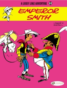 Lucky Luke Vol.22: Emperor Smith, Paperback / softback Book