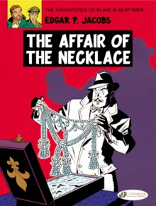 The Adventures of Blake and Mortimer : The Affair of the Necklace v. 7, Paperback / softback Book