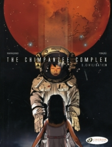 Chimpanzee Complex : Civilisation v. 3, Paperback Book