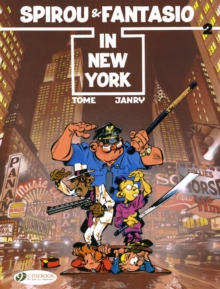 Spirou & Fantasio : Spirou and Fantasio in New York Spirou and Fantasio in New York v. 2, Paperback Book