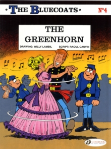 The Bluecoats : Greenhorn v. 4, Paperback Book