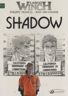 Largo Winch : Shadow v. 8, Paperback / softback Book