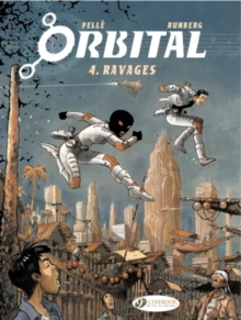 Orbital : Ravages Vol 4, Paperback Book