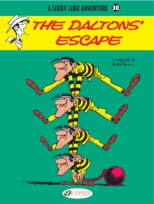 Lucky Luke Vol.30: the Daltons Escape, Paperback / softback Book