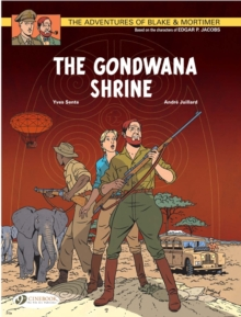 The Adventures of Blake and Mortimer : The Gondwana Shrine Vol 11, Paperback Book