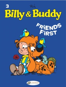 Billy & Buddy : Friends First v. 3, Paperback / softback Book