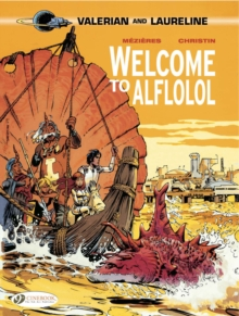 Valerian : Welcome to Alflolol v. 4, Paperback / softback Book