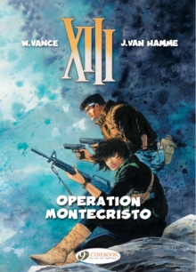 XIII : Operation Montecristo v. 15, Paperback / softback Book