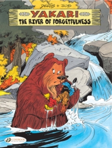 Yakari: the River of Forgetfulness : Vol. 10, Paperback Book
