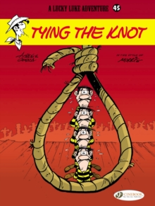 Lucky Luke : Tying the Knot v. 45, Paperback Book