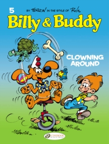 Billy & Buddy : Clowning Around v. 5, Paperback Book
